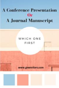 conference presentation or journal manuscript